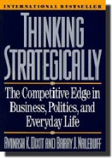 Thinking Strategically(A. Dxit, B. Nalebuff,1991)