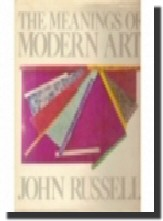 The Meaning of Modern Art(John Russell,1991)